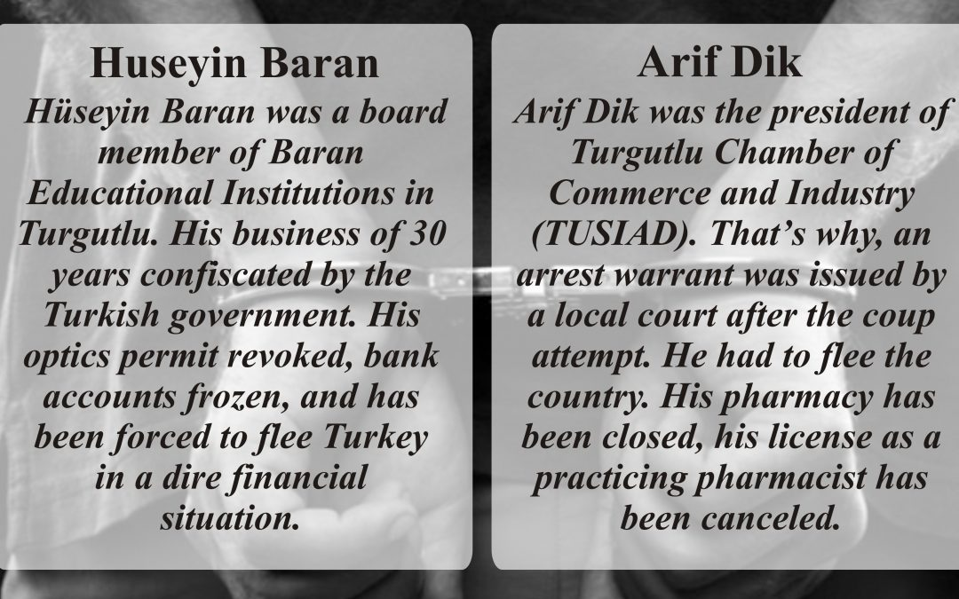 Huseyin Baran and Arif Dink. Both had their businesses closed down by the Gov't.