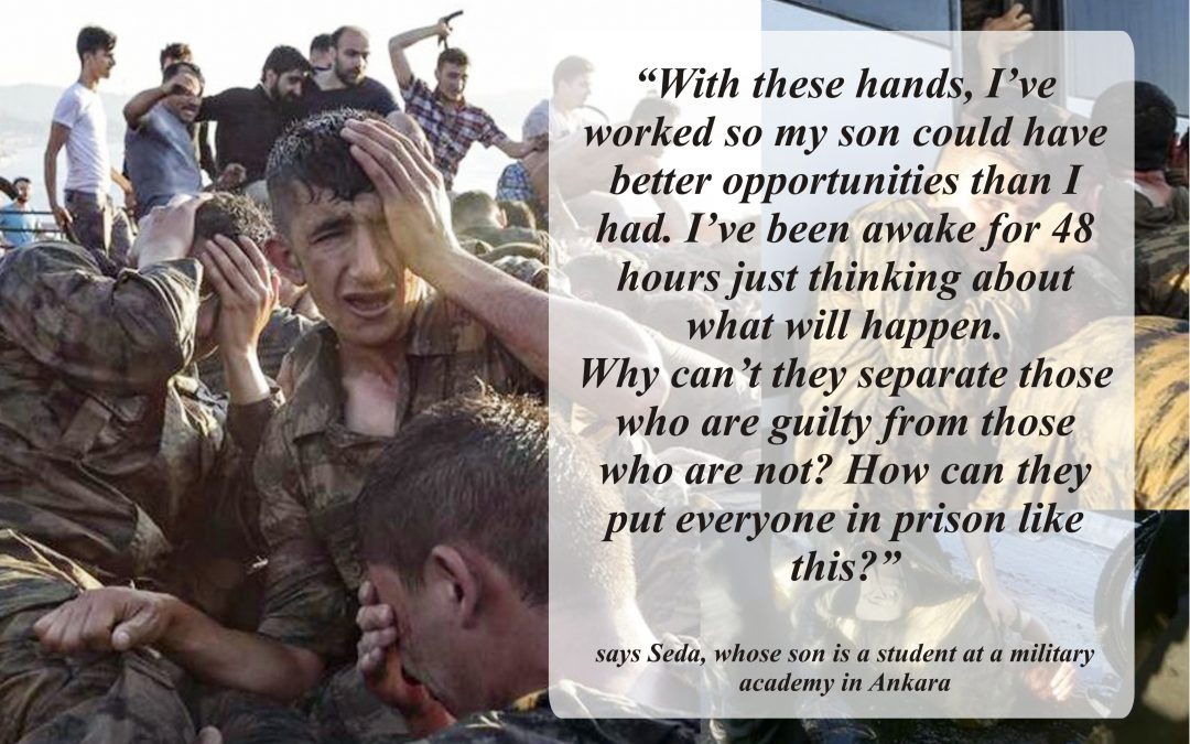 """Voices of Turkey's Purged:""""I sent my son to serve the country and now he's in jail."""""""