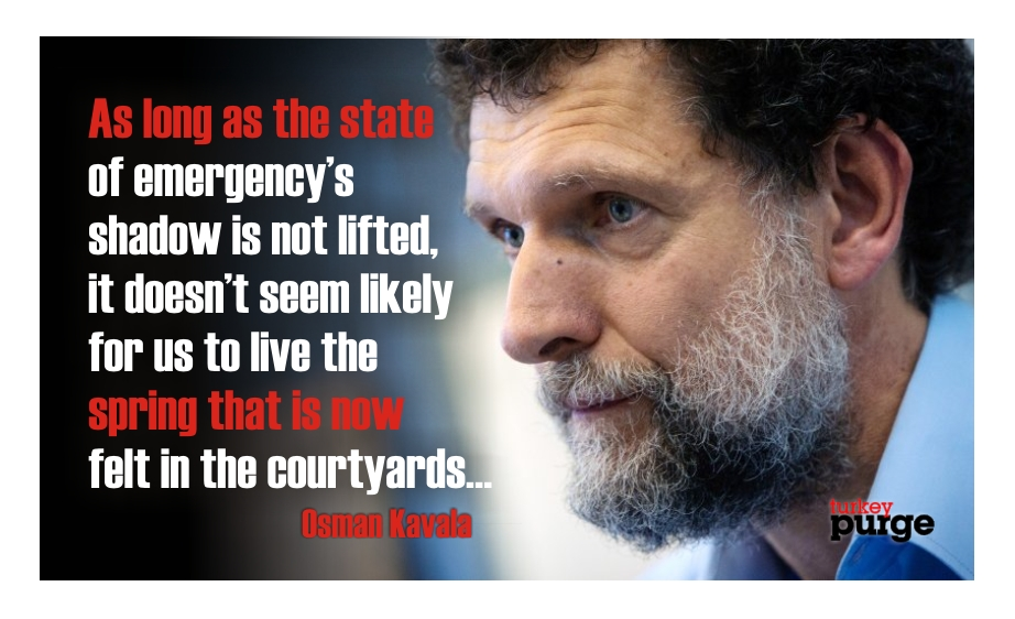 Osman Kavala writes from prison: Spring is felt in the courtyards of the prison