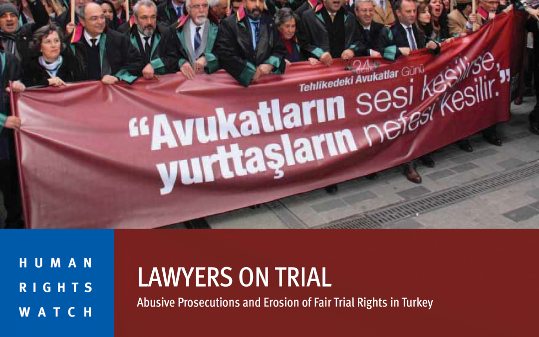HRW: Bar associations in Europe, US, Canada should advocate for lawyers in Turkey